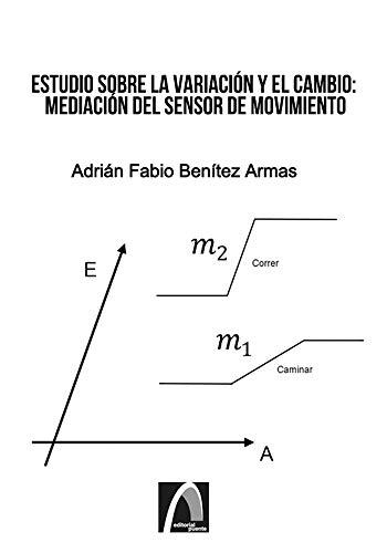 Estudio sobre la variación y el cambio: mediación del sensor de movimiento