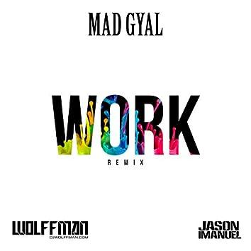 Work (Wolffman & jason Imanuel Remix)