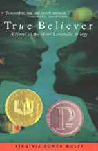 True Believer (Make Lemonade, Book 2)