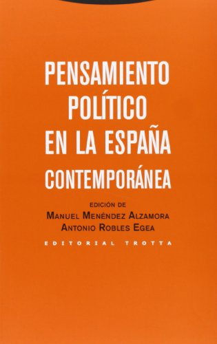 Pensamiento Político En La España Contemporánea (Estructuras y Procesos. Ciencias Sociales)