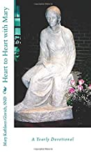 Heart to Heart with Mary: A Yearly Devotional