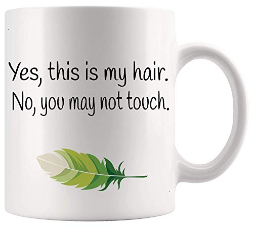 DKISEE Divertida taza sarcástica con texto en inglés 'Yes This Is My Hair' No You May Not Touch Afro Girl'