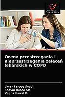 Ocena przestrzegania i nieprzestrzegania zaleceń lekarskich w COPD