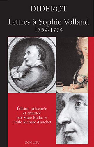 DIDEROT, LETTRES À SOPHIE VOLLAND (1759-1174)