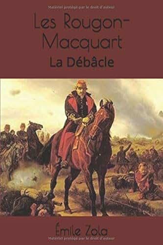 Les Rougon-Macquart: La Débâcle