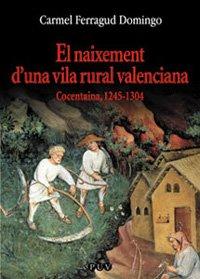El naixement d'una vila rural valenciana: Cocentaina, 1245-1304: 91 (Oberta)