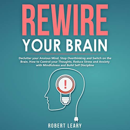 Couverture de Rewire Your Brain