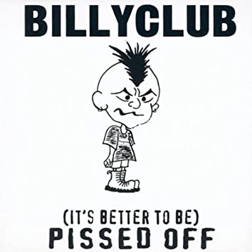 It's Better To Be Pissed Off