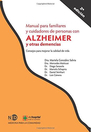 Manual para familiares y cuidadores de personas con Alzheimer y otras demencias: Consejos para mejor