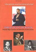 This Is Jesse Jackson Presents Major Speeches [DVD]