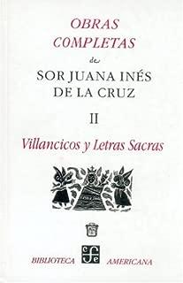 Obras completas, II. Villancicos y letras sacras (Obras Completas de Sor Juana Ines de La Cruz) (Spanish Edition)