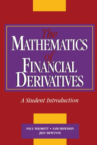 The Mathematics of Financial Derivatives: A Student Introduction (English Edition)