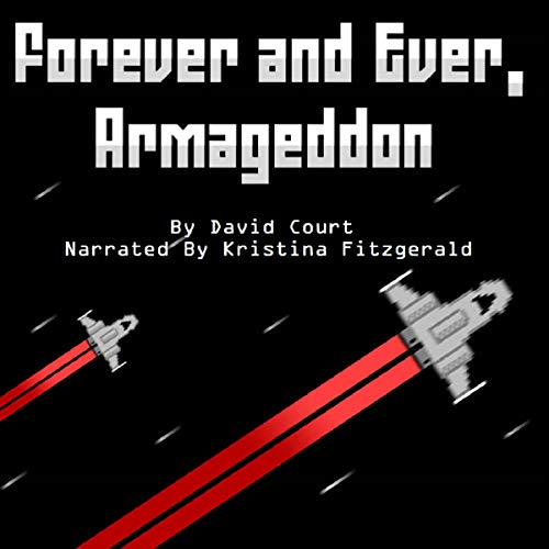 Forever and Ever, Armageddon: A collection of 24 short stories cover art