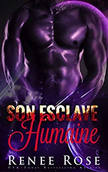 Son Esclave Humaine (Maîtres Zandiens t. 1) par [Renee Rose, Elina Dahl]