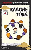 KAGOME SONG: Japanese Graded Readers LEVEL 3 English edition