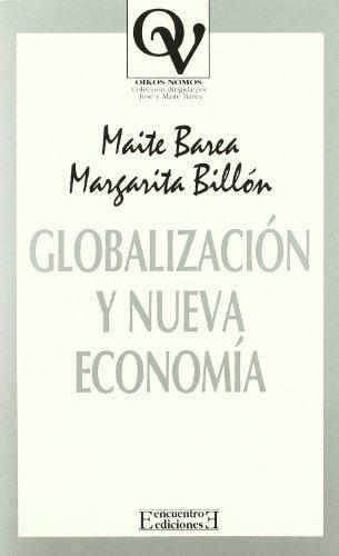 Globalización y nueva economía (Oikos Nomos, Band 22)