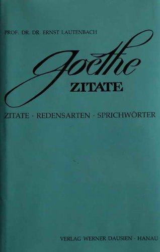 Goethe Zitate. Redensarten. Sprichwörter