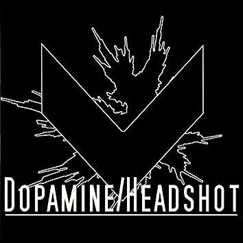 Dopamine / Headshot EP