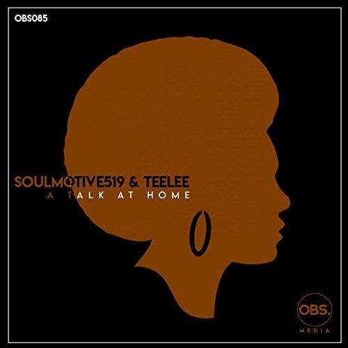 SoulMotive519 & Teelee
