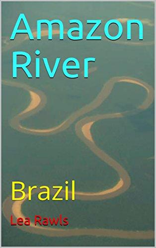 Amazon River: Brazil (Photo Book Book 148) (English Edition)