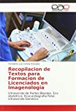 Recopilacion de Textos para Formacion de Licenciados en Imagenologia: Ultrasonido de Partes Blandas. Eco obstetrico. Ecocardiografia Fetal. Ultrasonido Genetico