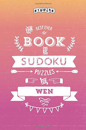 The Best Ever Book of Sudoku Puzzles for Wen