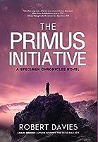 The Primus Initiative (Specimen Chronicles)