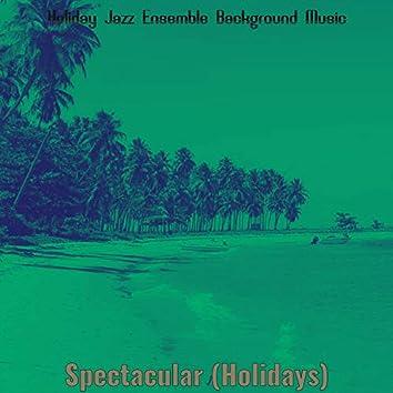 Spectacular (Holidays)