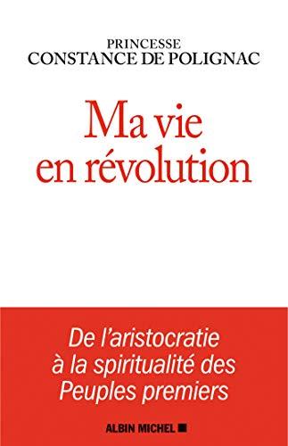 Ma vie en révolution