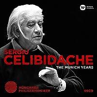 Sergiu Celibidache - The Munich Years