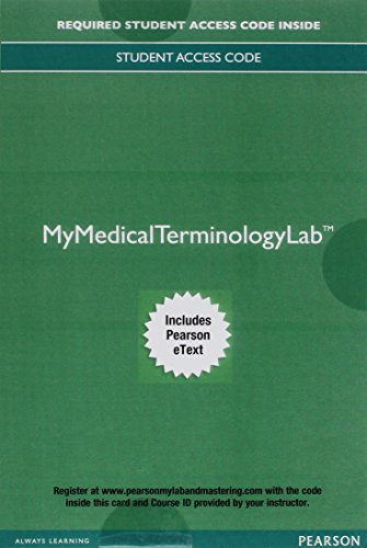 MyLab Medical Terminology with Pearson eText--Access Card--for Medical Language: Immerse Yourself (Mymedicalterminologyl