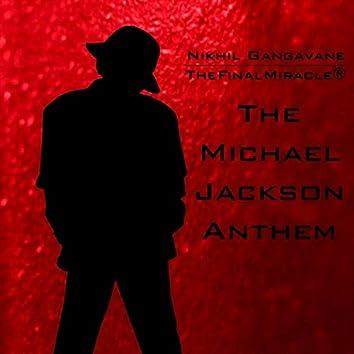 The Michael Jackson Anthem
