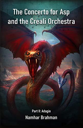 The Concerto for Asp and the Creali Orchestra. Part II: Adagio
