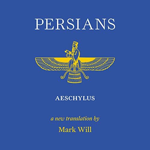 Persians Audiobook By Aeschylus, Mark Will cover art