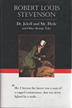 Dr. Jekyll and Mr. Hyde and Other Strange Tales (Borders Classics)