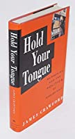 "Hold Your Tongue: Bilingualism and the Politics of ""English Only"""