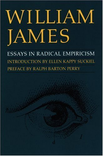 Essays in Radical Empiricism by William James (1996-03-01)