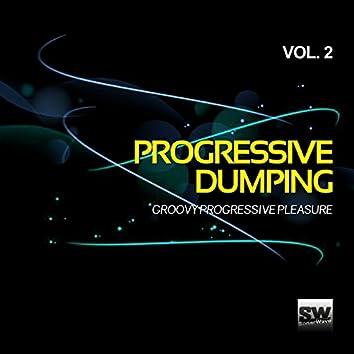 Progressive Dumping, Vol. 2 (Groovy Progressive Pleasure)