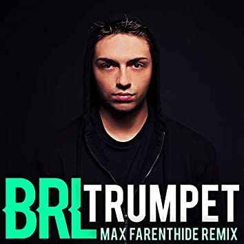 Trumpet (Max Farenthide Remix)