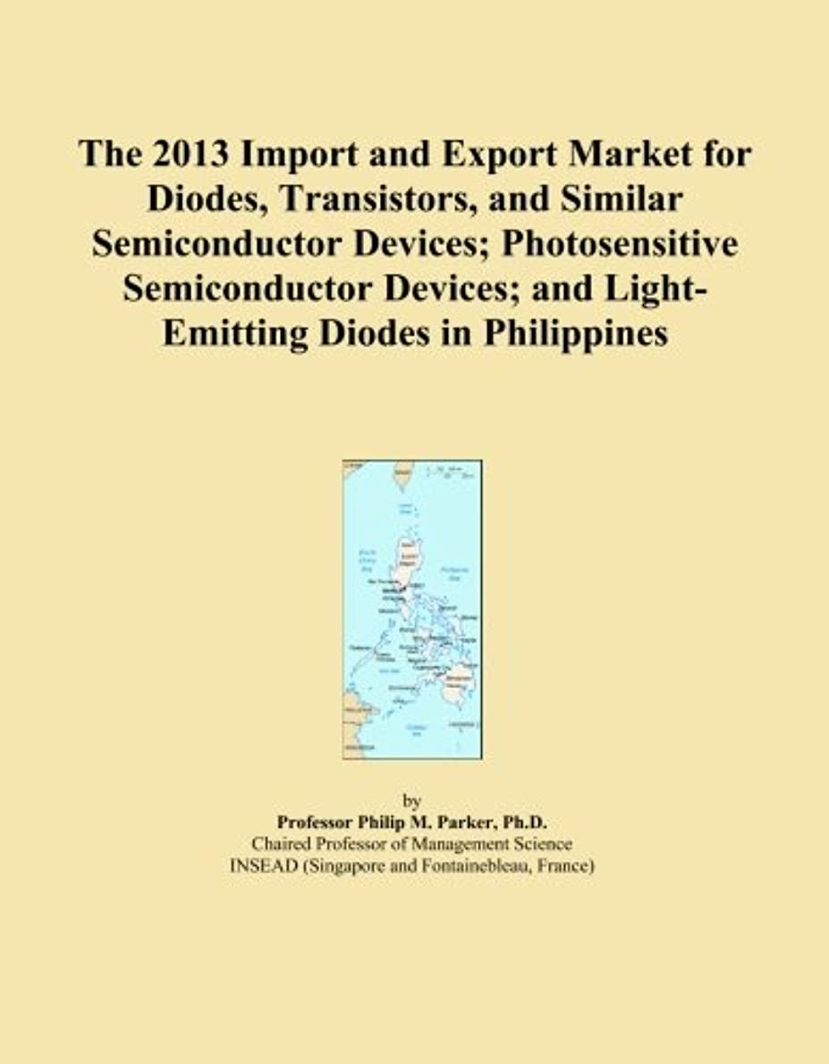 に付ける留まる脚本The 2013 Import and Export Market for Diodes, Transistors, and Similar Semiconductor Devices; Photosensitive Semiconductor Devices; and Light-Emitting Diodes in Philippines