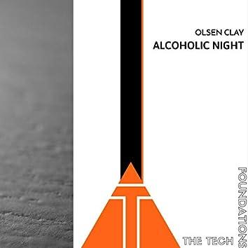 Alcoholic Night