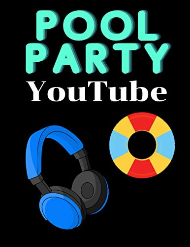 Pool Party Youtube: Youtube Planner Book /Plan And Create Content For Youtube Channel/ Good Planner book