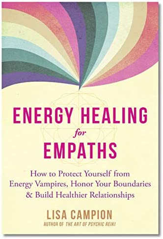 Energy Healing for Empaths How to Protect Yourself from Energy Vampires Honor Your Boundaries product image