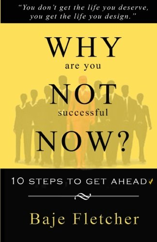 Why Are You Not Successful Now?