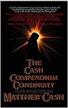 The Cash Compendium Continuity by [Matthew Cash]