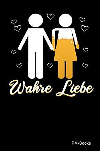 Wahre Liebe: Kariertes A5 Notizbuch oder Heft für Schüler, Studenten und Erwachsene (Sprüche und Lustiges, Band 45)