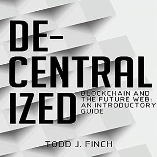 Decentralized: Blockchain and the Future Web Titelbild