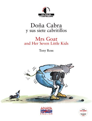 Dona Cabra y sus siete cabrillitos / Mrs. Goat and Her Seven little Kids
