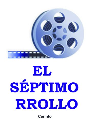 El séptimo rollo (Spanish Edition)