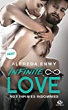 Infinite Love, T4 - Nos infinies insomnies